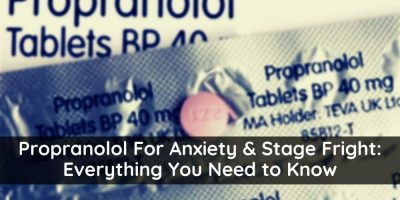 Propranolol for Anxiety and Stage Fright: Everything You Need to Know