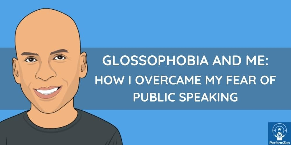 Glossophobia and fear of public speaking: how to beat it