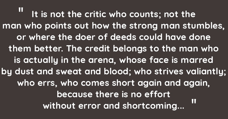 Man in the arena poem by Theodore Roosevelt